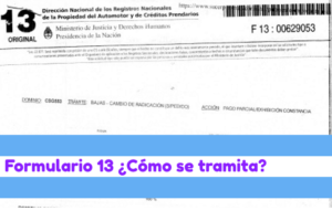 Formulario 13 ¿Qué es y cómo tramitarlo?