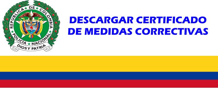 DESCARGAR-CERTIFICADO-MEDIDAS-CORRECTIVAS-POLICIA-NACIONAL-COLOMBIA-GUIA-paso-a-paso
