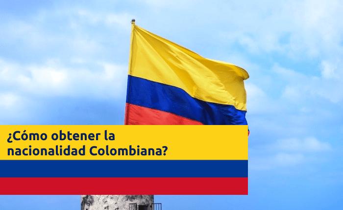 como obtener solicitar nacionalidad colombiana