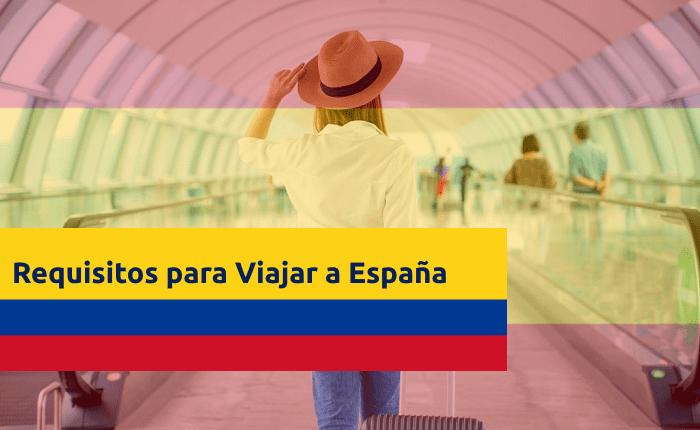 requisitos-para-viajar-a-espana-desde-colombia