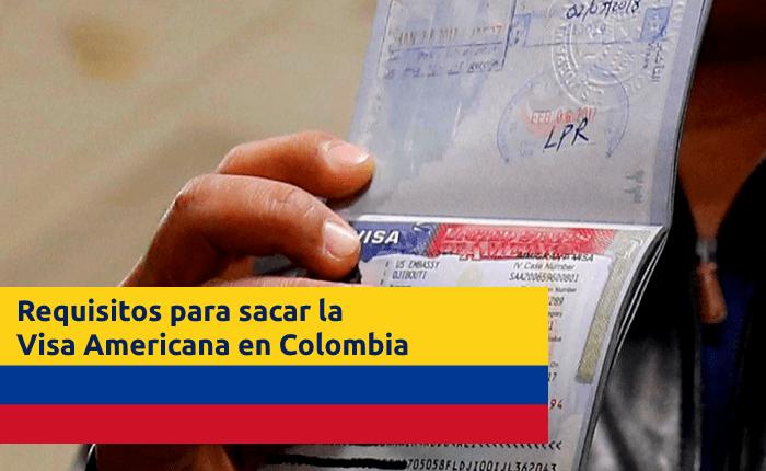 requisitos-sacar-visa-americana-en-colombia-por-primera-vez
