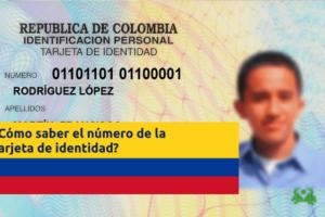 saber-numero-tarjeta-identidad-colombia