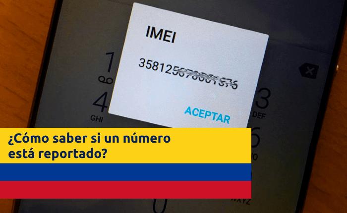 saber-si-numero-movil-celular-esta-reportado-colombia-consulta-imei