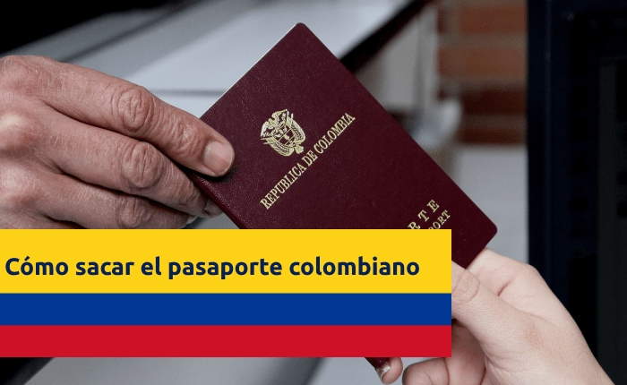 sacar pasaporte colombiano colombia guia