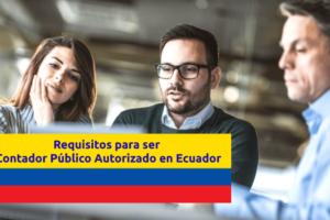 requisitos-contador-publico-autorizado-ecuador