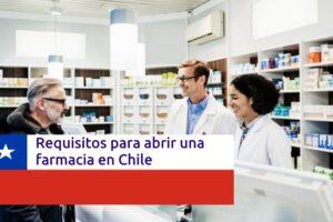 requisitos-abrir-farmacia-chile